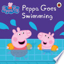 Peppa Pig  Peppa Goes Swimming