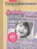 Scrapbooking Friends and Family