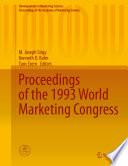 Proceedings of the 1993 World Marketing Congress