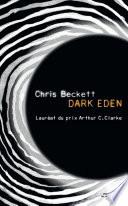 Dark Eden : d'une expédition, des astronautes s'échouent sur...