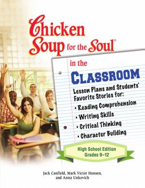 Chicken Soup for the Soul in the Classroom - ISBN:9780757306969