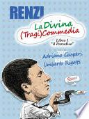 RENZI  La Divina  Tragi Commedia