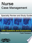 Nurse Case Management Specialty Review and Study Guide