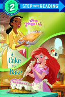 A Cake to Bake  Disney Princess