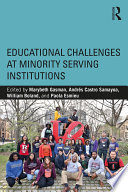 Educational Challenges at Minority Serving Institutions