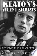 Keaton s Silent Shorts