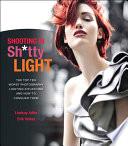 Shooting in Sh*tty Light