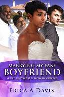 Marrying My Fake Boyfriend