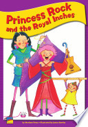 Princess Rock and the Royal Inches