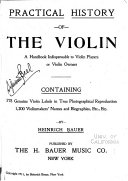 Practical History of the Violin...