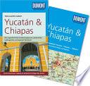 DuMont Reise-Taschenbuch ReisefŸhrer Yucatan & Chiapas