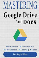 Mastering Google Drive And Docs With Tips