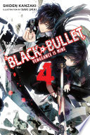 Black Bullet  Vol  4  light novel