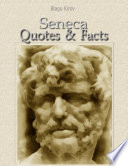 Seneca  Quotes   Facts