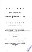 Letters to and from the late Samuel Johnson  LL D