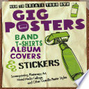 How to Create Your Own Gig Posters  Band T Shirts  Album Covers    Stickers