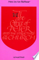 The Office of Peter and the Structure of the Church  2nd Edition