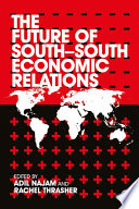The Future of South South Economic Relations