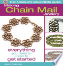 The Absolute Beginners Guide  Making Chain Mail Jewelry
