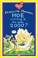 Hoe overleef ik het jaar 2000? / druk 18
