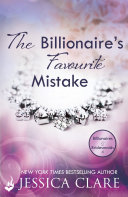 The Billionaire s Favourite Mistake  Billionaires and Bridesmaids 4