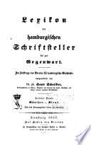 Lexikon der hamburgischen schriftsteller bis zur gegenwart: bd. Günther-Kleye. 1857