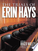 The Trials Of Erin Hays