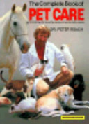 The Complete Book of Pet Care