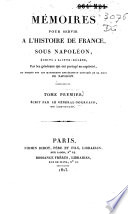 Mémoires pour servir à l'histoire de France, sous Napoléon