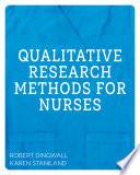 Qualitative Research Methods For Nurses
