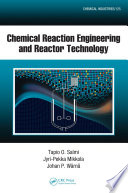 Chemical Reaction Engineering and Reactor Technology