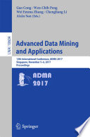 Advanced Data Mining And Applications : conference on advanced data mining and...