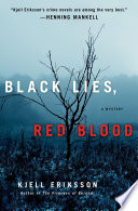 Black Lies, Red Blood Globe With His Ann Lindell