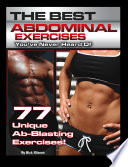 The Best Abdominal Exercises You ve Never Heard Of