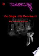 Danger  Das Maxim Ein Horrorhans