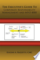 The Executive's Guide To Corporate Responsibility Management And Mvo 8000 : and maintain an effective corporate...