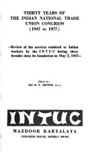 Thirty Years of the Indian National Trade Union Congress  1947 to 1977