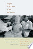 Religion at the Corner of Bliss and Nirvana Scholars And Activists Religion At The