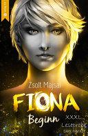 Fiona - Beginn (Band 1 - XXL Leseprobe)