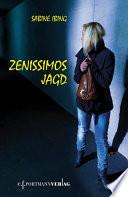 Zenissimos Jagd