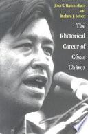The Rhetorical Career of Cesar Chavez