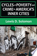 Cycles Of Poverty And Crime In America S Inner Cities