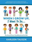 download ebook when i grow up, i want to be... pdf epub