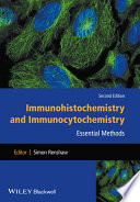 Immunohistochemistry and Immunocytochemistry