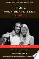 I Hope They Serve Beer In Hell : i get excessively drunk at inappropriate...
