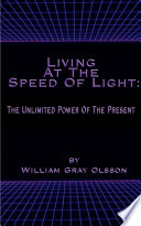 Living at the Speed of Light