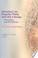 The Directory On Popular Piety And The Liturgy