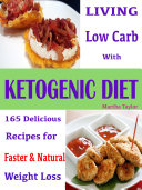 Living Low Carb With Ketogenic Diet