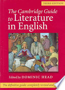 The Cambridge Guide To Literature In English : on writers, works, genres, and movements....