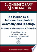 The Influence of Solomon Lefschetz in Geometry and Topology